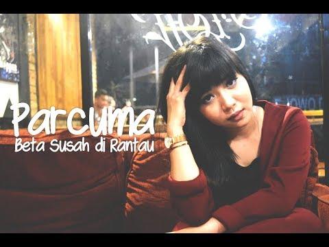 Parcuma |Beta Susah di Rantau - (cover) Nanda Pratiwy |Lagu Ambon