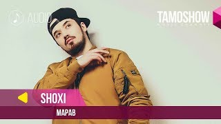 Shoxi - Марав (Audio 2019)