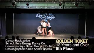 OnStage Dance Festival 2014 | Radioactive | Golden Ticket | Pure Energy Dance Co.