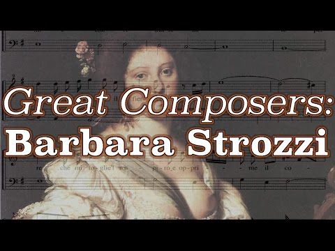 Great Composers: Barbara Strozzi