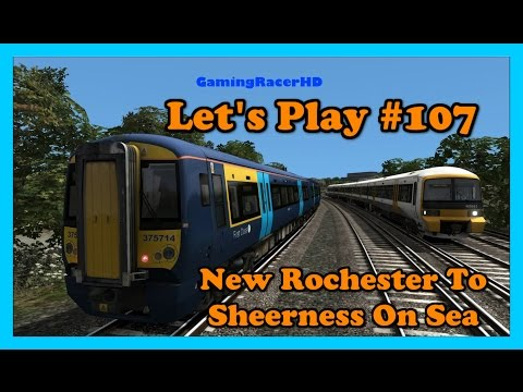 Train Simulator 2016 - Let's Play #107 - New Rochester To Sheerness On Sea [1080p 60FPS]