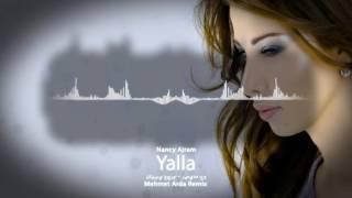 Nancy Ajram - Yalla (Mehmet Arda Remix)نانسي عجرم - يلا