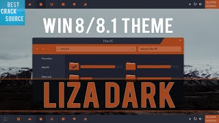 Windows 8/8.1 Theme: Liza-Dark