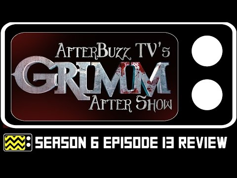 Grimm Season 6 Episode 13  & After   AfterBuzz TV