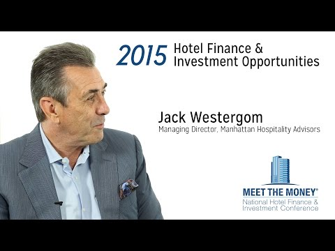 Jack Westergom discusses hotel operating agreements, asset management and cycles - Meet the Money®