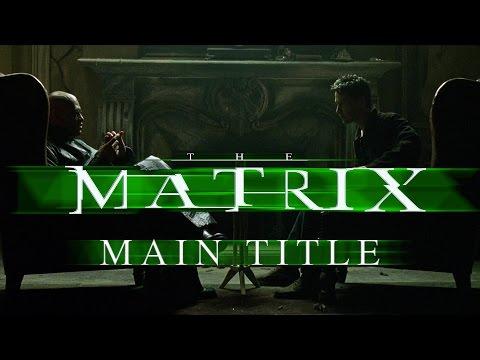 The Matrix - Main Title - Don Davis