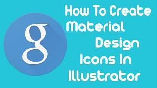 How To Create A Material Design Icon In Adobe Illustrator - Design Tutorial