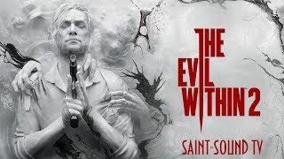 The Evil Within 2 – видеоролик «Выживание»(Saint-Sound TV)