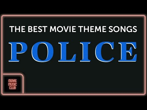 1h of the best Police Movie Theme Songs (James Bond 007, The Godfather, Witness...)