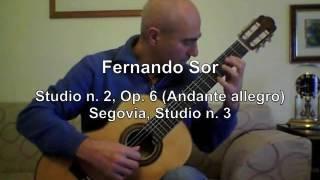 Fernando Sor – N. 13, Op. 35 (Andante) e N. 2, Op. 6 (Andante allegro) - Studi n. 2 e 3 Segovia