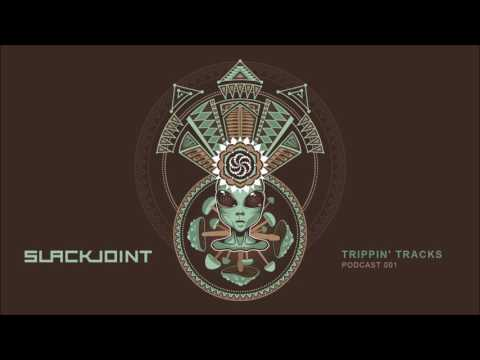 Slackjoint - Trippin' Tracks Vol (Free Download)