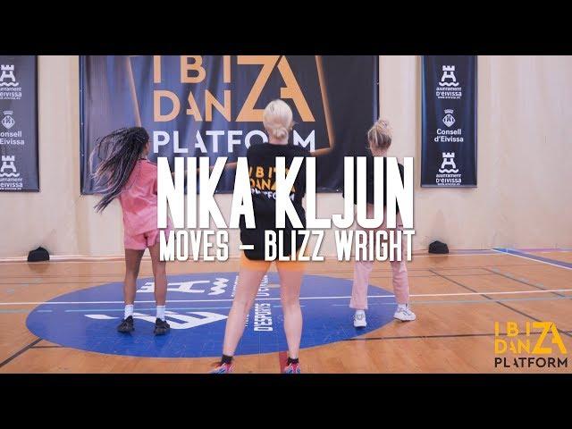 Nika Kljun Choreography // Moves - Blizz Wright // IBIZA DANZA PLATFORM