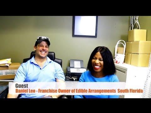 Interview wIth Daniel Leo - Franchise Owner (Edible Arrangements)