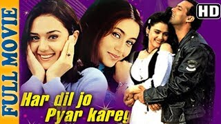 Har Dil Jo Pyaar Karega (HD) - Full Movie - Salman Khan - Rani Mukherji - Preity Zinta