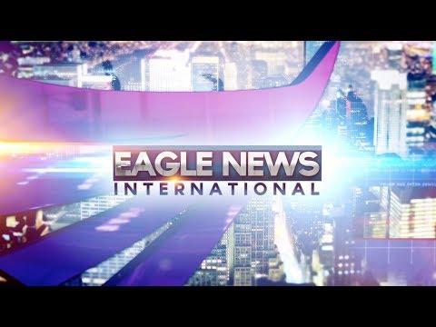 Watch: Eagle News International - January 22, 2019