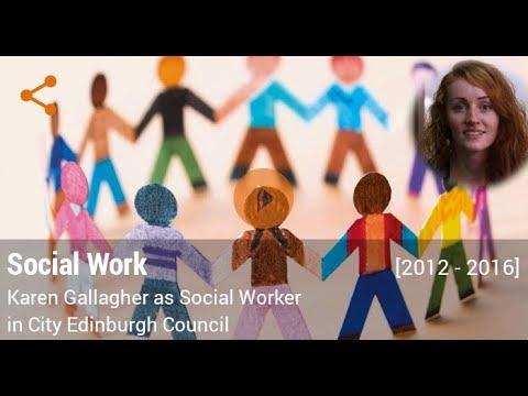 Career in Social Work by Karen Gallagher (Social Worker in City Edinburgh Council)