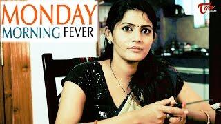 Monday Morning Fever | Telugu Comedy Short Film 2016 | Directed by KV Subba Reddy  #TeluguShortFilms