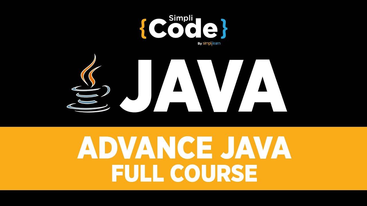 Advance Java Full Course | Learn Java | Java Tutorial For Beginners