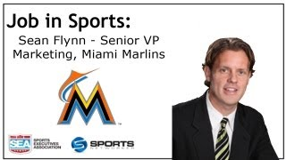 Job In Sports: Senior VP of Marketing and Event Booking - Miami Marlins - Sean Flynn