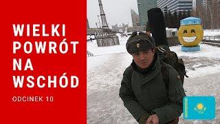 Wielki powrót na Wschód  -  Karaganda (odc. 10) [NAPISY PL]