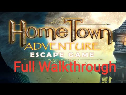 Escape Game Home Town Adventure Full Walkthrough
