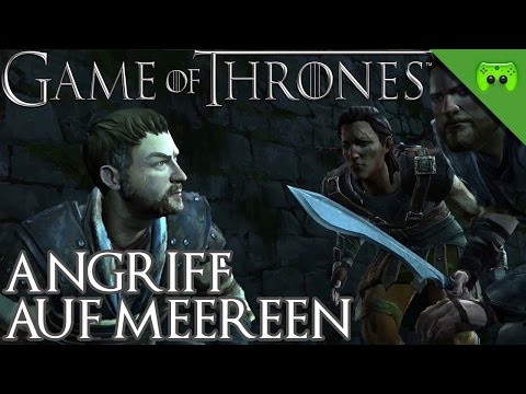 GAME OF THRONES # 24 - Angriff auf Meereen «» Let's Play Game of Thrones | 60 FPS