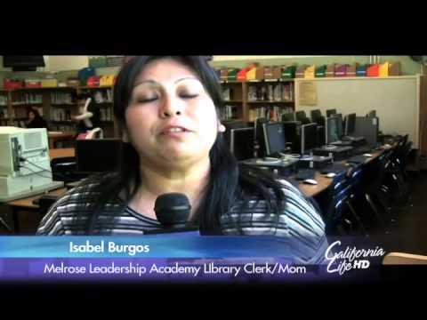 California Life HD | Melrose Leadership Academy