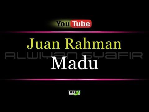 Karaoke Juan Rahman - Madu
