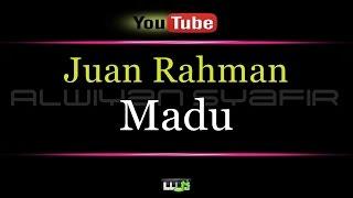 Gambar cover Karaoke Juan Rahman - Madu