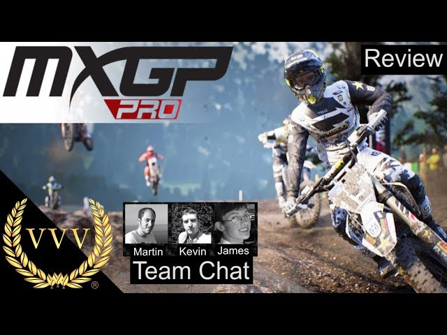 MXGP Pro Review  | Team Chat