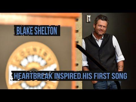 Heartbreak Inspired Blake Shelton's Very First Song