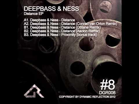 Deepbass & Ness - Proximity Original Mix