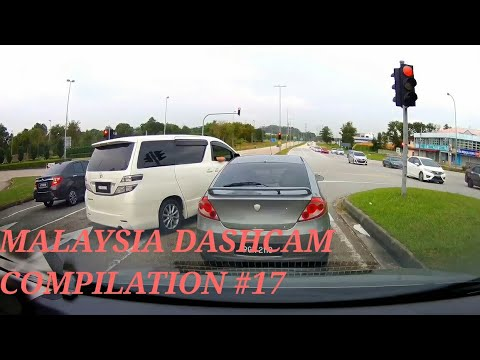 Malaysian Drivers   Malaysia Dashcam Compilation #17
