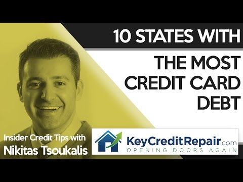 Key Credit Repair States With The Most Credit Card Debt