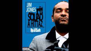 Jim Jones Ft. Red Cafe - Squad A Hittaz