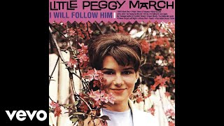 Little Peggy March - I Will Follow Him (Audio)