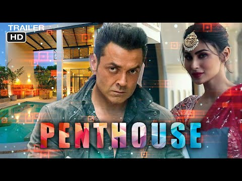 Penthouse Official Trailer -  Bobby Deol | Mouni Roy - Abbas- Mustan | Penthouse Movie 2020