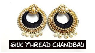 DIY silk thread chandbali / earrings || How to make silk thread chandbali || Silk thread jewellry