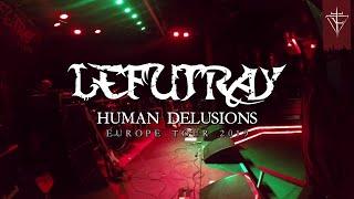 LEFUTRAY - European Tour Impressions