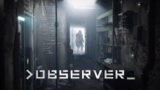Observer Review - The Final Verdict