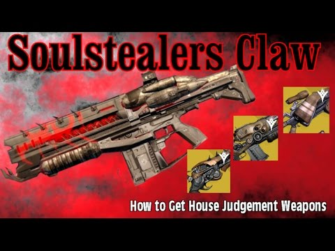 Destiny: The Soulstealer's Claw. How to get it & House Judgement Weapons.
