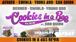 Berner, Swinla, Young Boo & San Quinn- Cookies in a Bag (Remix)