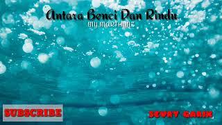 Download Lagu My Marthynz ANTARA BENCI DAN RINDU (cover)    Karaoke mp3