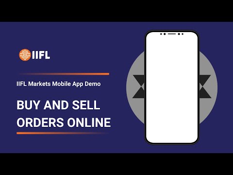 How To Place Buy and Sell Orders : IIFL Markets Mobile App Demo