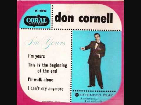 Don Cornell - This is the Beginning of the End (1952)