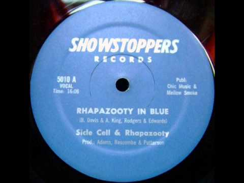 Sicle Cell & Rhapazooty -