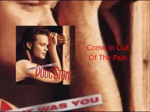 Doug Stone - Come In Out Of The Pain