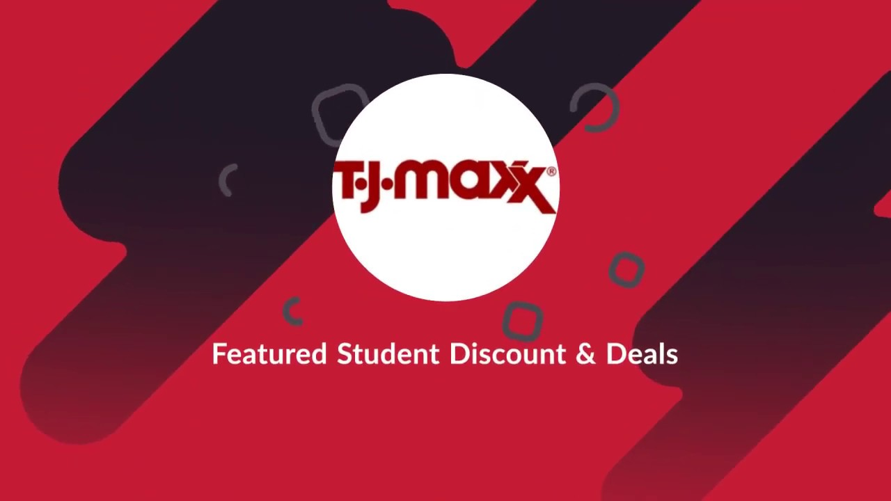 30% + Off - TJ Maxx Student Discount/Coupons!