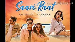 Saari Raat // Bharatt Saurabh Hindi Song 2020