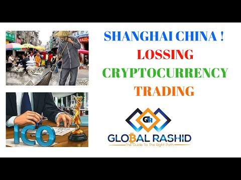 Shanghai, China!  Losing Cryptocurrency Trading Market